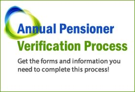 Complete the Annual Pensioner Verification Process