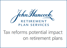 Read about the tax reforms potential impact on retirement plans.