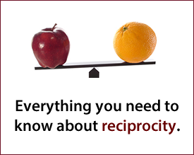 Everything you need to know about reciprocity